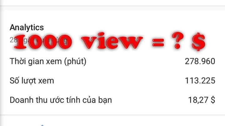 1000 view youtube kiem duoc bao nhieu tien