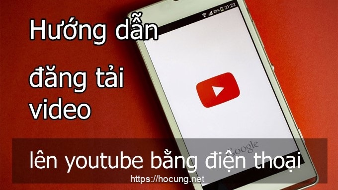 dang tai video len youtube